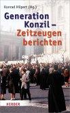 Generation Konzil - Zeitzeugen berichten (eBook, PDF)