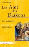 Das Amt des Diakons (eBook, PDF)