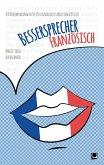 Bessersprecher Französisch (eBook, ePUB)
