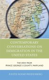 Contemporary Conversations on Immigration in the United States (eBook, ePUB)