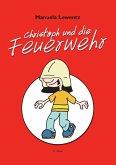 Christoph und die Feuerwehr (eBook, ePUB)