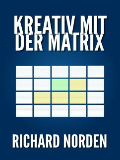 Kreativ mit der Matrix (eBook, ePUB)