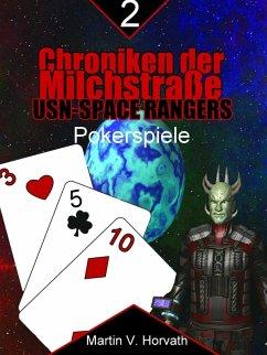 Chroniken der Milchstraße - USN-Space Rangers (eBook, ePUB) - Horvath, Martin V.