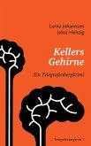 Kellers Gehirne (eBook, ePUB)