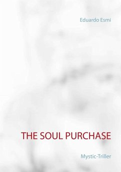 The Soul Purchase (eBook, ePUB) - Esmi, Eduardo