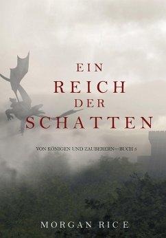 Ein Reich der Schatten (Von Königen und Zauberern — Band 5) (eBook, ePUB) - Rice, Morgan