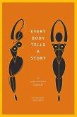 Every Body Tells a Story (eBook, ePUB)