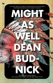 Might As Well (eBook, ePUB)
