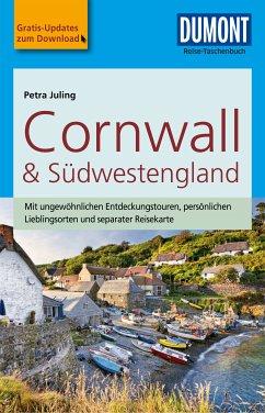DuMont Reise-Taschenbuch Reiseführer Cornwall & Südwestengland (eBook, ePUB) - Juling, Petra