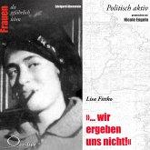 Wir ergeben uns nicht - Lisa Fittko (MP3-Download)