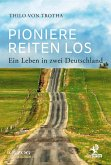 Pioniere reiten los (eBook, ePUB)