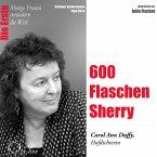 600 Flaschen Sherry - Die Hofpoetin Carol Ann Duffy (MP3-Download)