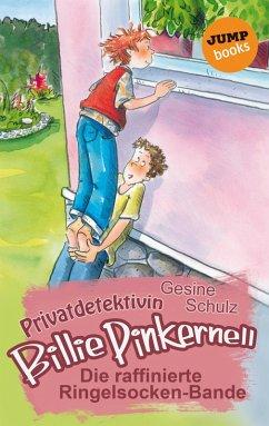 Die raffinierte Ringelsocken-Bande / Privatdetektivin Billie Pinkernell Bd.5 (eBook, ePUB) - Schulz, Gesine