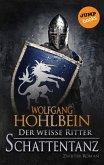 Schattentanz / Der weiße Ritter Bd.2 (eBook, ePUB)