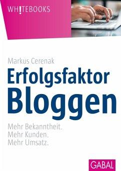Erfolgsfaktor Bloggen (eBook, ePUB)