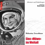 Eine Möwe im Weltall - Walentina Tereschkowa (MP3-Download)