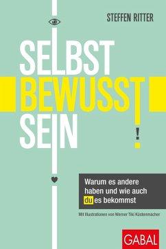 Selbstbewusstsein (eBook, ePUB) - Ritter, Steffen