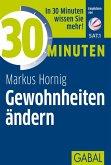 30 Minuten Gewohnheiten ändern (eBook, PDF)