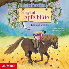 Julia und Smartie / Ponyhof Apfelblüte Bd.6 (MP3-Download) - Young, Pippa