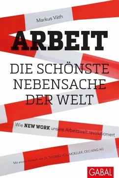 Arbeit – die schönste Nebensache der Welt (eBook, ePUB) - Väth, Markus