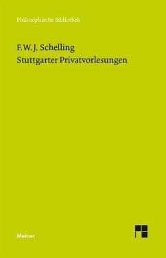 Stuttgarter Privatvorlesungen (eBook, PDF) - Schelling, Friedrich Wilhelm Joseph