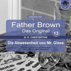 Die Abwesenheit von Mr. Glass (MP3-Download) - Chesterton, Gilbert Keith; Haefs, Hanswilhelm