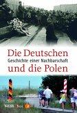 Die Deutschen und die Polen (eBook, PDF)
