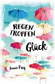 RegenTropfenGlück (eBook, ePUB)