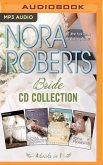 Nora Roberts - Bride Series: Books 1-4: Vision in White, Bed of Roses, Savor the Moment, Happy Ever After