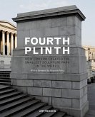 Fourth Plinth: How London Created the Smallest Sculpture Park in the World