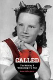 Called - The Making & Unmaking of a Nun