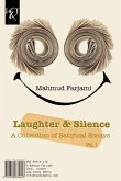 Laughter & Silence: Khandeh Va Khamooshi