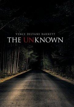 The Unknown - Barnett, Vence Delyane