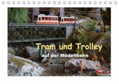 Tram und Trolley auf der Modellbahn (Tischkalender 2017 DIN A5 quer)