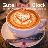 Gute Laune Block Kaffee