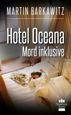 Hotel Oceana, Mord inklusive / SoKo Hamburg - E...