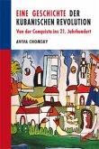 Eine Geschichte der Kubanischen Revolution