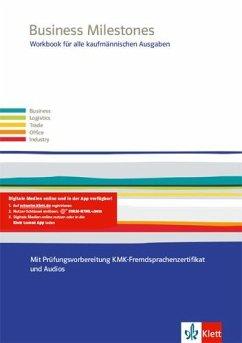 Business Milestones. Englisch für kaufmännische Berufe. Workbook mit Audio-CD-ROM