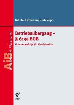Betriebsübergang - § 613a BGB