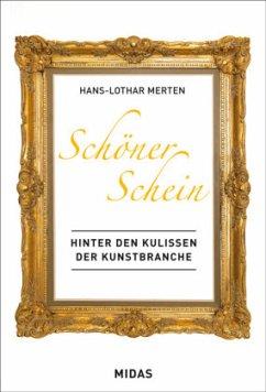 Schöner Schein - Marktplatz Kunst - Merten, Hans-Lothar