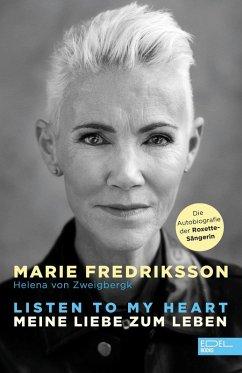 Listen to my heart (eBook, ePUB) - Fredriksson, Marie; Zweigbergk, Helena Von