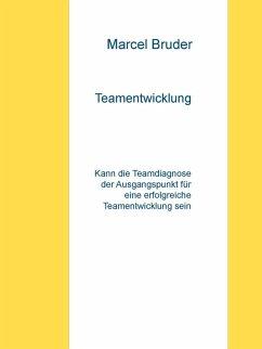 Teamentwicklung (eBook, ePUB)