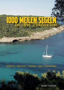 1000 Meilen Segeln in den Balearen (eBook, ePUB)