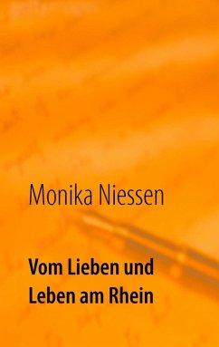 Vom Lieben und Leben am Rhein (eBook, ePUB)