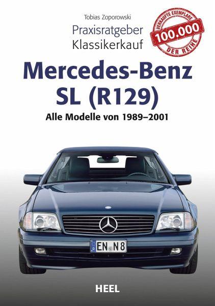 Praxisratgeber Klassikerkauf Mercedes-Benz SL (R129) (eBook, ePUB) - Zoporowski, Tobias