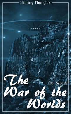 The War of the Worlds - with the original illustrations (H. G. Wells) (Literary Thoughts Edition) (eBook, ePUB) - Wells, H. G.
