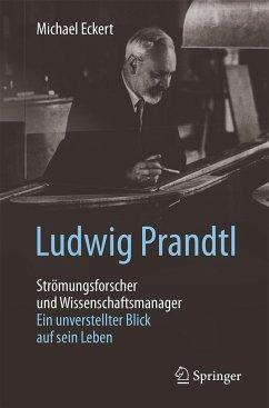 Ludwig Prandtl - Strömungsforscher und Wissensc...