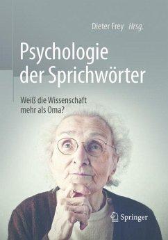 Psychologie der Sprichwörter