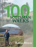 Another 100 Scotsman Walks