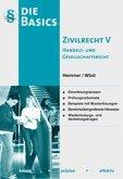 Basics Zivilrecht V. Handels- und Gesellschaftsrecht